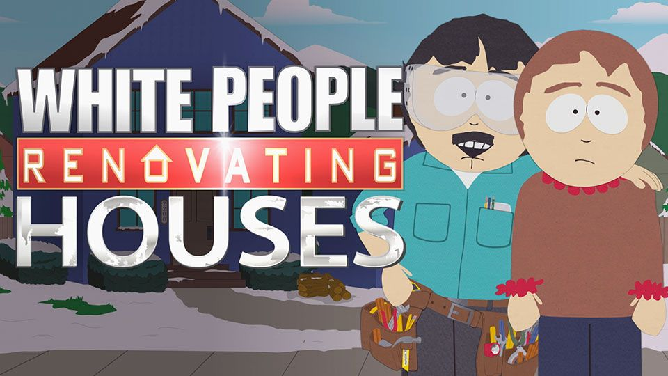 Flipping houses is fun video clip south park studios for Is flipping houses easy
